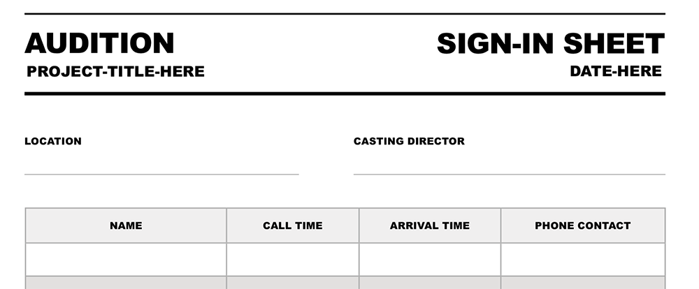 free audition sign in sheet for film and video productions. Black Bedroom Furniture Sets. Home Design Ideas