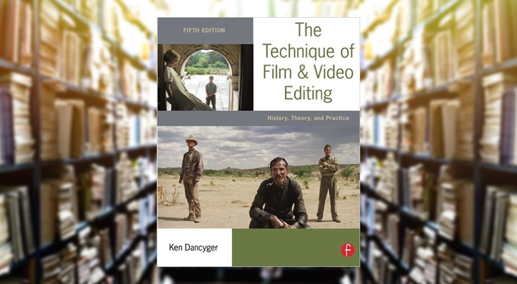 8 Fantastic Videography and Filmmaking Books: Technique of Film & Video Editing