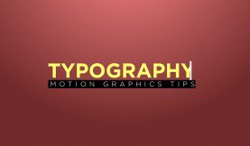 Video Tutorial: 3 Motion Graphics Typography Tips for After Effects