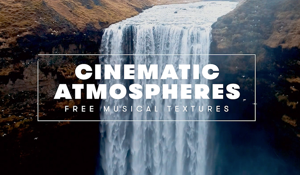 80+ FREE Cinematic Atmospheres: Musical Textures and Sound Files