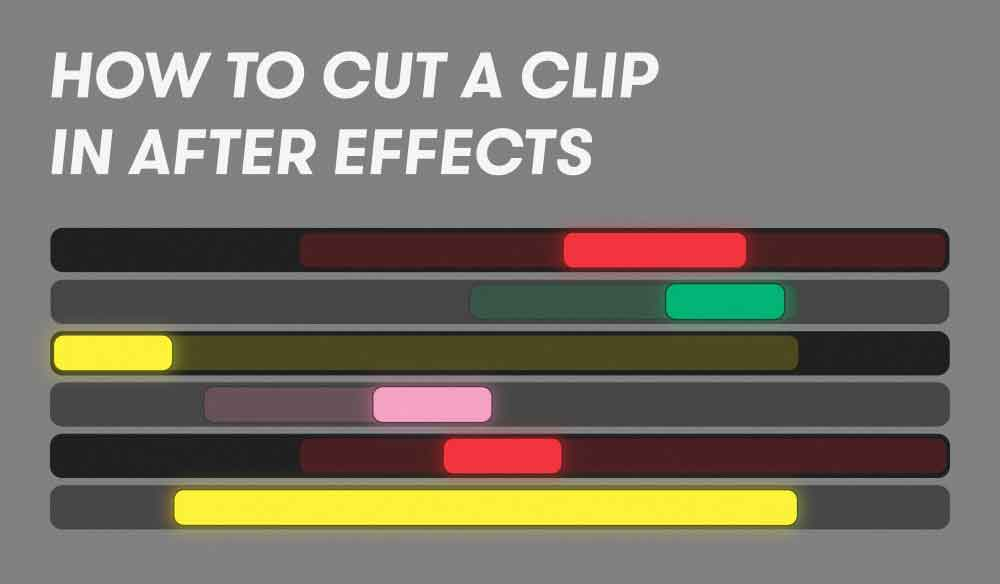 Increase Your Workflow: How to Cut Clips in After Effects
